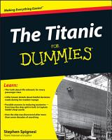The Titanic For Dummies PDF