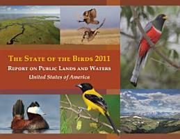 State of the Birds 2011  Report on Public Lands and Waters  United States of America PDF