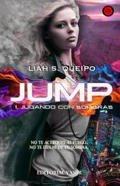 Jugando con Sombras: Jump I