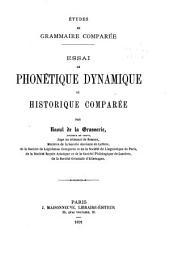 Études de grammaire comparée ...: Essai de phonétique dynamique; ou, Historique comparée