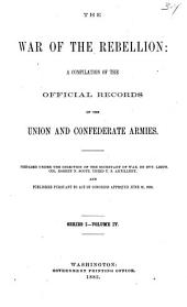 The War of the Rebellion: v. 1-53 [serial no. 1-111] Formal reports, both Union and Confederate, of the first seizures of United States property in the southern states, and of all military operations in the field, with the correspondence, order and returns relating specially thereto. 1880-1898. 111 v