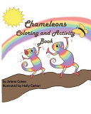 Chameleons Coloring and Activity Book
