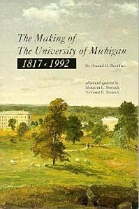 The Making of the University of Michigan  1817 1992 PDF