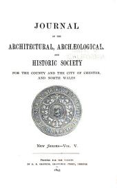 Journal of the Architectural, Archaeological, and Historic Society for the County and the City of Chester and North Wales