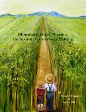 Mountain High Pharms Hemp and Cannabis Cooking