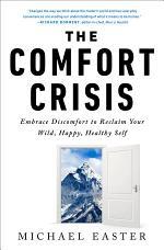 The Comfort Crisis