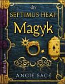 SEPTIMUS HEAP  V 1   MAGYK PDF