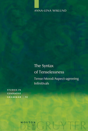 The Syntax of Tenselessness
