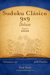 Sudoku Clásico 9x9 Deluxe - Experto - Volumen 55 - 468 Puzzles