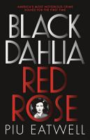 Black Dahlia  Red Rose PDF