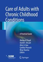 Care of Adults with Chronic Childhood Conditions PDF
