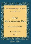 New Reclamation Era  Vol  17 PDF