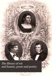 The Library of Wit and Humor, Prose and Poetry: Selected from the Literature of All Times and Nations, Volume 4