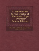 A Concordance to the Works of Alexander Pope   Primary Source Edition PDF