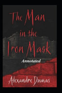The Man in the Iron Mask Annotated Edition PDF