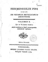 De Venarum metallicarum excoctione...