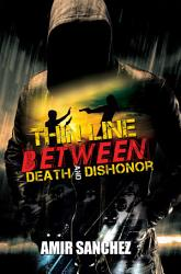 Thin Line Between Death and Dishonor PDF