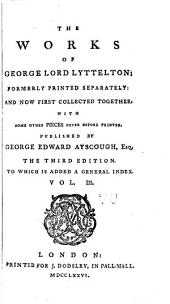 The Works of George Lord Lyttelton;