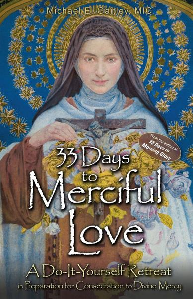 Download 33 Days to Merciful Love Book
