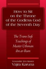 How to Sit on the Throne of the Godless God of the Seventh Day
