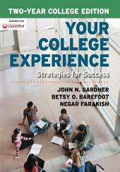 Your College Experience, Two-Year College Edition: Strategies for Success