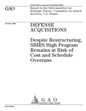 Defense acquisitions despite restructuring, SBIRS High program remains at risk of cost and schedule overruns.