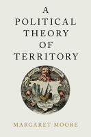 A Political Theory of Territory PDF