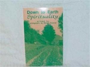 Down To Earth Spirituality