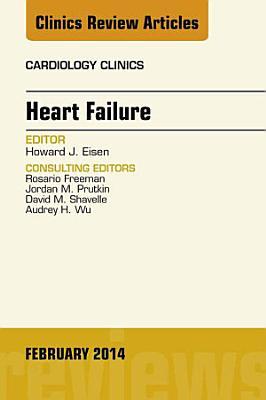 Heart Failure  An Issue of Cardiology Clinics  PDF