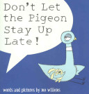 Don t Let the Pigeon Stay Up Late  PDF
