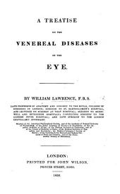 A Treatise on the Venereal Diseases of the Eye