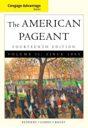 Cengage Advantage Books  American Pageant  Volume 2  Since 1865