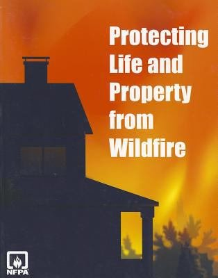Protecting Life and Property from Wildfire PDF