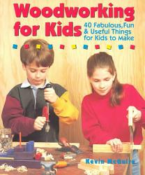 Woodworking For Kids Book PDF