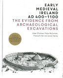 Early Medieval Ireland, AD 400-1100