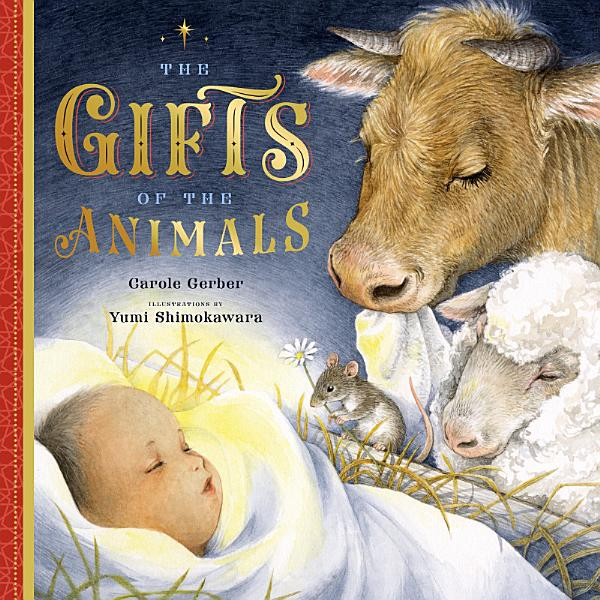 Download The Gifts of the Animals Book
