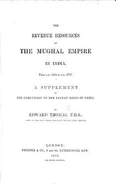 The Revenue Resources of the Mughal Empire in India  from A D  1593 to A D  1707 PDF