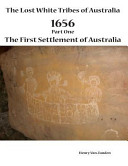 The Lost White Tribes of Australia