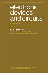 Electronic Devices and Circuits: The Commonwealth and International Library: Electrical Engineering Division, Volume 3