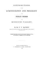 Contributions to the Ethnography and Philology of the Indian Tribes of the Missouri Valley PDF