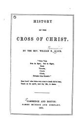 History of the Cross of Christ