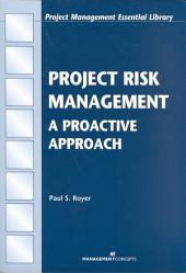 Project Risk Management: A Proactive Approach