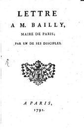 Lettre à M. Bailly, maire de Paris
