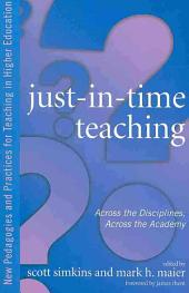 Just-in-time Teaching: Across the Disciplines, Across the Academy