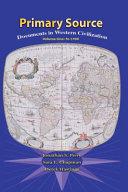 Primary Sources in Western Civilization  Volume 1 for Primary Sources in Western Civilization  Volume 1