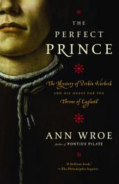 The Perfect Prince: Truth and Deception in Renaissance Europe