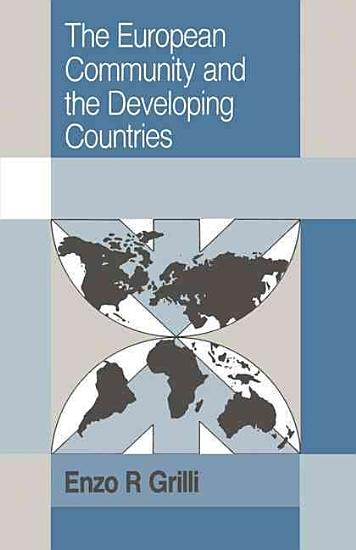 The European Community and the Developing Countries PDF
