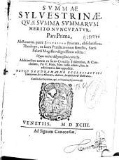 Summae Syluestrinae, quae Summa Summarum merito nuncupatur, pars prima