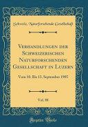 Verhandlungen der Schweizerischen Naturforschenden Gesellschaft in Luzern  Vol  88 PDF
