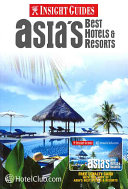 Asia s Best Hotels and Resorts PDF